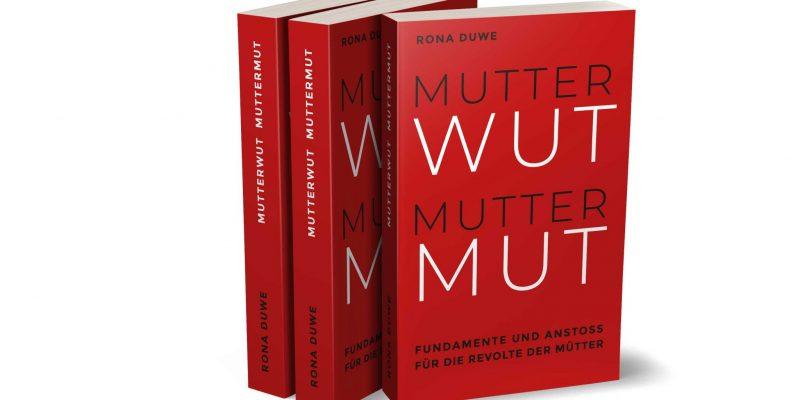 MUTTERWUT MUTTERMUT von Rona Duwe