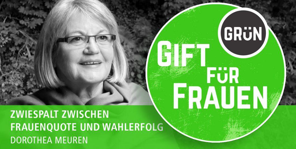 Dossier Giftgrün für Frauen   Dorothea Meuren: Zwiespalt zwischen Frauenquote und Wahlerfolg