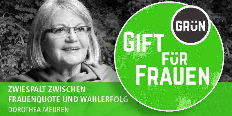 Dossier Giftgrün für Frauen | Dorothea Meuren: Zwiespalt zwischen Frauenquote und Wahlerfolg