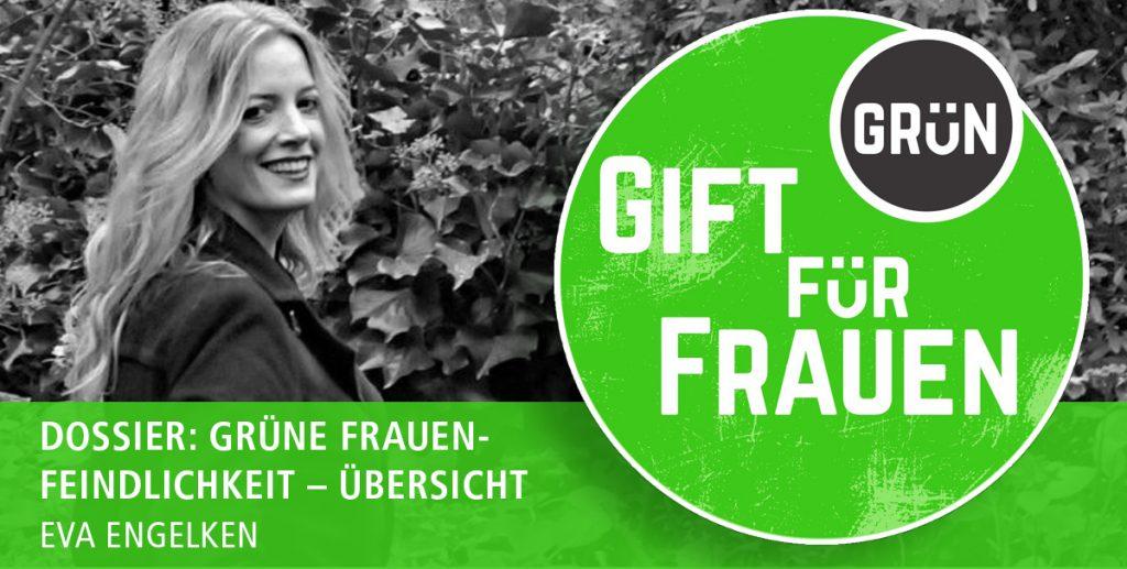 Eva Engelken | Dossier: Grüne Frauenfeindlichkeit – Übersicht