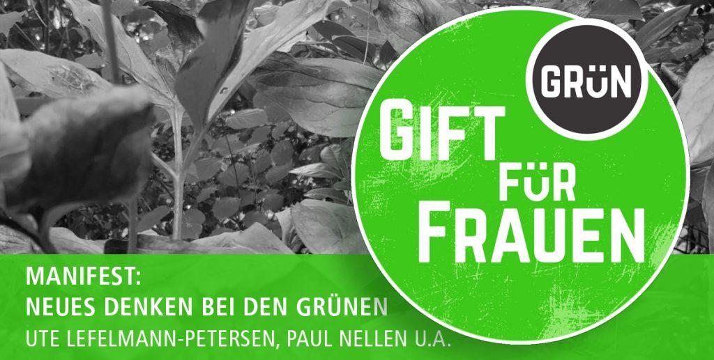 Ute Lefelmann-Petersen, Paul Nellen u.a.   Manifest: Neues Denken bei den Grünen